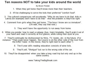 Bruce's 10 Reasons NOT To Take Your Kids Around the World